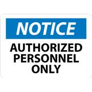 Thumbnail Image for Notice, Authorized Personnel Only Signs